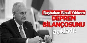 Başbakan Binali Yıldırım, deprem bilançosunu açıkladı!