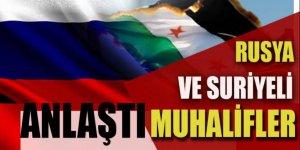 Rusya ve Suriyeli muhalifler anlaştı imzalar atıldı
