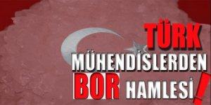 Türk mühendislerden 'bor' hamlesi