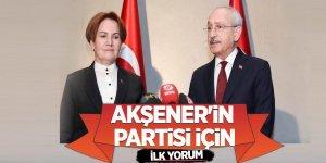 Kılıçdaroğlu'ndan Akşener'in partisi için ilk yorum