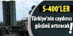 S-400 Türkiye'nin caydırıcı gücünü artıracak