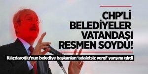 CHP'li belediyelerin eli 'vatandaşın' cebinde!