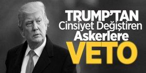 Trump'tan Cinsiyet Değiştiren Askerlere Veto
