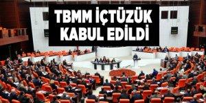 İç Tüzük teklifi TBMM'de kabul edildi