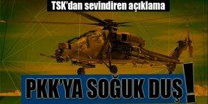 TSK az önce açıkladı: PKK'ya soğuk duş