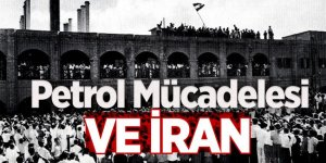 Petrol Mücadelesi ve İran