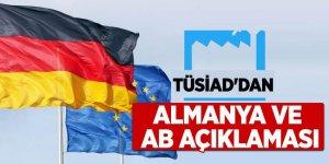 TÜSİAD'dan Almanya ve AB açıklaması