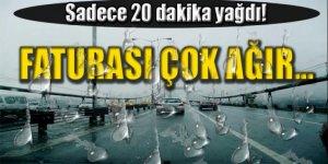 İstanbul'u 20 dakika vuran dolunun faturası çok ağır oldu!