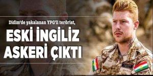 Didim'de yakalanan YPG'li terörist, eski İngiliz askeri çıktı