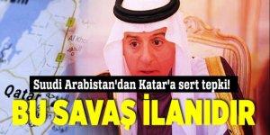 Suudi Arabistan'dan Katar'a sert tepki!