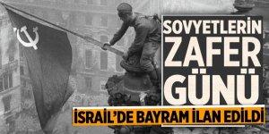 Sovyetlerin zafer günü İsrail'de bayram ilan edildi
