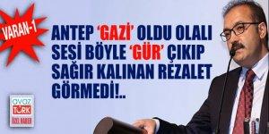 Antep 'GAZİ' oldu olalı sesi böyle 'GÜR' çıkıp sağır kalınan rezalet görmedi!