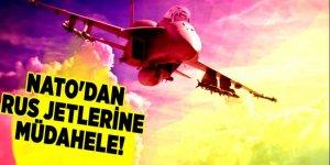 NATO'dan Rus jetlerine müdahele!