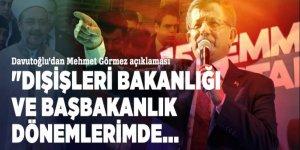 Davutoğlu'dan Mehmet Görmez açıklaması