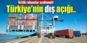 Kritik rakamlar açıklandı! Türkiye'nin dış açığı..