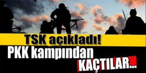 TSK açıkladı! PKK kampından kaçtılar