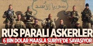Reuters: Rus paralı askerler 6 bin dolar maaşla Suriye'de savaşıyor