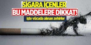 Sigara içenler bu maddelere dikkat!