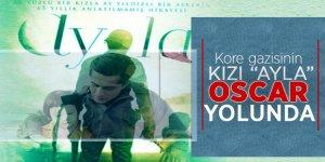 Kore gazisinin kızı 'Ayla'Oscar yolunda