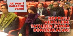 AK Parti'nin dokunulmazlık kararı: Tatilden sonra hemen