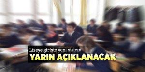 Milli Eğitim Bakanı liseye girişte yeni sistemi yarın açıklayacak