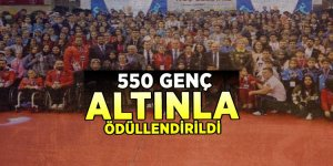 Dereceye giren 550 genç altınla ödüllendirildi