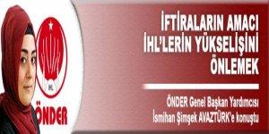 İftiraların amacı İHL'lerin yükselişini engellemek!
