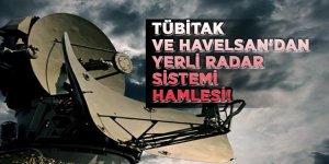 TÜBİTAK ve HAVELSAN'dan yerli radar sistemi hamlesi!