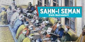 Sahn-ı Seman (Fatih Medreseleri)