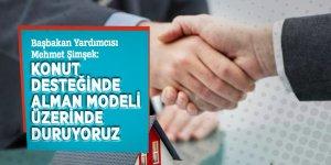 Başbakan Yardımcısı Mehmet Şimşek: 'Konut desteğinde Alman modeli üzerinde duruyoruz'
