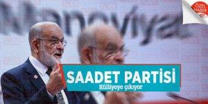 Saadet Partisi Külliyeye çıkıyor