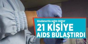 Hindistan'da sahte doktor 21 kişiye AIDS bulaştırdı