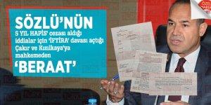 Sözlü'nün, '5 YIL HAPİS' cezası aldığı iddialar için 'İFTİRA' davası açtığı Çakır ve Kızılkaya'ya mahkemeden 'BERAAT'