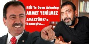 Reis'in dava arkadaşı Ahmet Yenilmez, Avaztürk'e konuştu