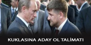 Putin'den kuklası Kadirov'a yeniden aday ol talimatı