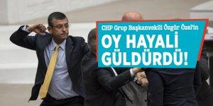 CHP Grup Başkanvekili Özgür Özel'in oy hayali güldürdü!