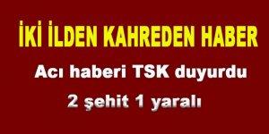 Hakkari ve Şırnak'tan acı haber: 2 şehit