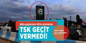 Milis güçlerinin Afrin provasına TSK geçit vermedi! Apar topar geri çekildiler…