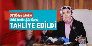 FETÖ'den tutuklu eski Rektör Jale Saraç tahliye edildi