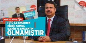 Prof. Dr. Ahmet Öğke: 'FETÖ ile hayatımın hiçbir anında ilişkim ve bağlantım olmamıştır'