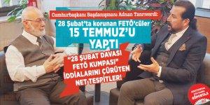 Cumhurbaşkanı Başdanışmanı Adnan Tanrıverdi: 28 Şubat'ta korunan FETÖ'cüler 15 Temmuz'u yaptı