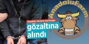 Anadolu Farm'ın kurucusu gözaltına alındı