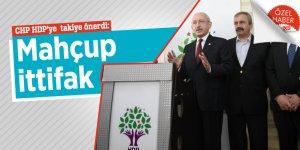 CHP HDP'ye  takiye önerdi: Mahçup İttifak
