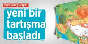 Türk tarihiyle ilgili yeni bir tartışma başladı