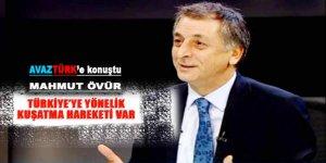 Türkiye'ye yönelik bir kuşatma hareketi var!