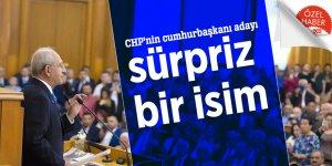 CHP'nin cumhurbaşkanı adayı sürpriz bir isim