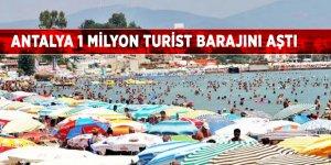 Antalya 1 milyon turist barajını aştı