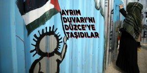 Filistin'i unutmayalım diyeAyrım Duvarı'nıDüzce'ye taşıdılar