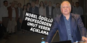 Nobel ödüllü profesörden umut veren açıklama