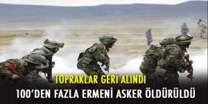 Çatışmada 100'den fazla Ermeni asker öldürüldü!